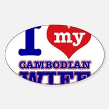I love my Cambodian Wife Decal