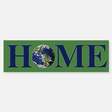 Earth is our Only Home Bumper Bumper Bumper Sticker