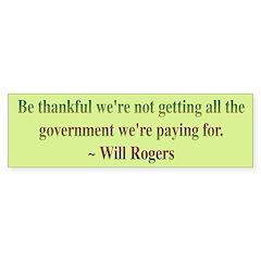 Will Rogers Government Quote Bumper Sticker