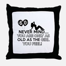 Funny 60 year old birthday designs Throw Pillow