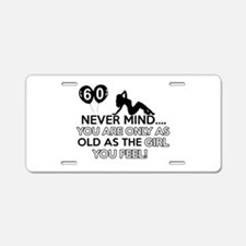 Funny 60 year old birthday designs Aluminum Licens