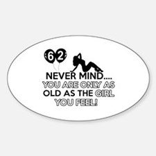 Funny 62 year old birthday designs Decal