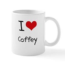 I Love Coffey Mug