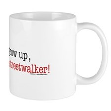 ... a streetwalker Mug