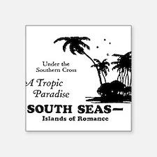 SOUTH SEAS Sticker