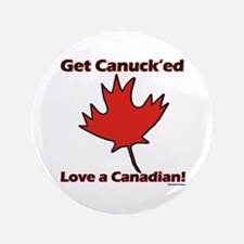 "Get Canucked 3.5"" Button"