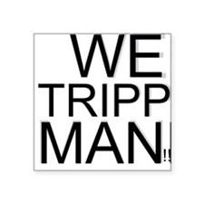 TRIPPIN Sticker