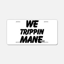 TRIPPIN Aluminum License Plate