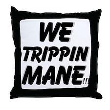 TRIPPIN Throw Pillow