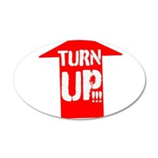 turn up Wall Decal