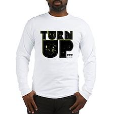 TURN UP Long Sleeve T-Shirt