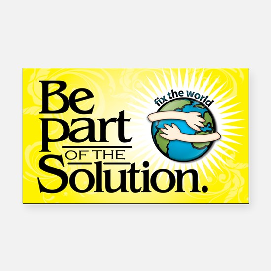 BE PART OF THE SOLUTION - Rectangle Car Magnet