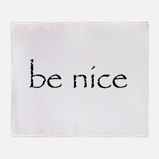 BE NICE - Throw Blanket