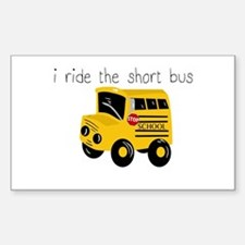 I ride the short bus (txt) Stickers
