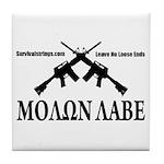 Survival Strings Molon Labe Tile Coaster
