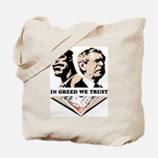 In Greed We Trust Tote Bag