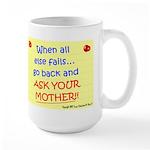 Ask Your Mother Large Mug