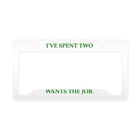 angry wife License Plate Holder