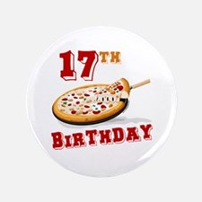 """17th Birthday Pizza Party 3.5"""" Button"""