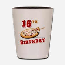 16th Birthday Pizza Party Shot Glass