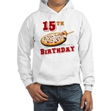 15th Birthday Pizza Party Hoodie