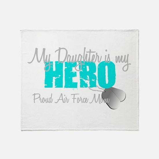 AF Mom Daughter is my Hero Throw Blanket