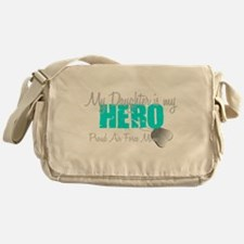 AF Mom Daughter is my Hero Messenger Bag