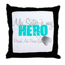 AF Sister is my hero Throw Pillow