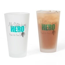 AF Sister is my hero Drinking Glass