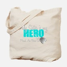 AF Sister is my hero Tote Bag