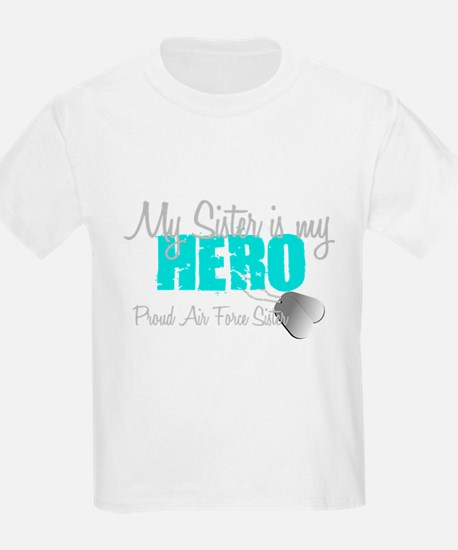AF Sister is my hero T-Shirt