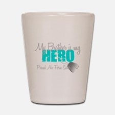 AF Sister Brother is my hero Shot Glass