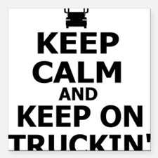 "Keep on Truckin' Square Car Magnet 3"" x 3"""