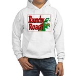 Raunchy Roach Hooded Sweatshirt