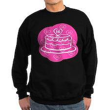 SWEET 16 BIRTHDAY CAKE Sweatshirt