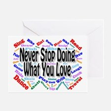 Never Stop Greeting Card