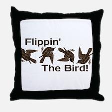 Flippin' The Bird Throw Pillow