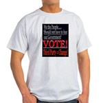 Vote 3rd Party! Ash Grey T-Shirt