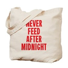 Never Feed After Midnight Tote Bag