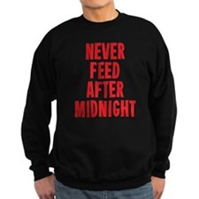 Never Feed After Midnight Sweatshirt