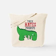 Trex hates pushups Tote Bag
