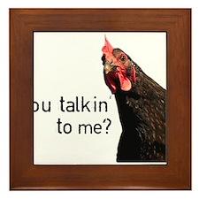 Funny Attitude Chicken Framed Tile