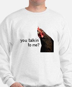 Funny Attitude Chicken Sweatshirt