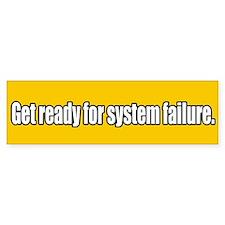System Collpase Bumper Bumper Bumper Sticker