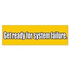 System Collpase Bumper Bumper Sticker
