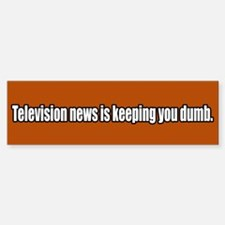 Anti Mainstream Media News (bumper) Bumper Bumper Bumper Sticker