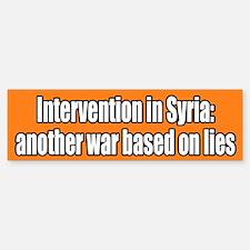 Syria War Lies Bumper Bumper Bumper Sticker