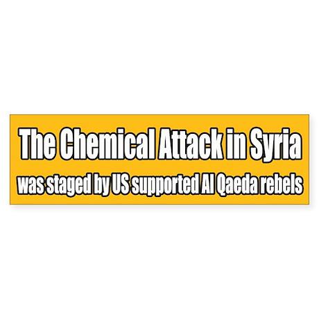 Syria False Flag Chemical Attack Bumper Sticker
