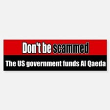 US government funds Al Qaeda Bumper Bumper Bumper Sticker