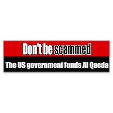 US government funds Al Qaeda Bumper Bumper Sticker